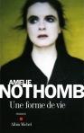 Amélie Nothomb Une forme de vie